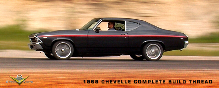 Complete 1969 Chevelle Build Thread Start To Finish!