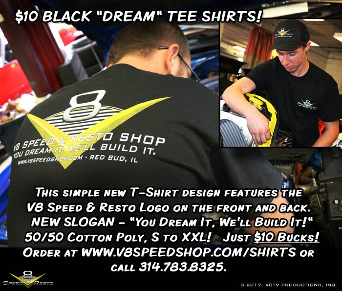 V8 Speed and Resto You Dream It Shirt