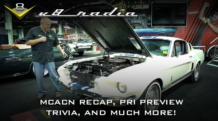 V8 Radio: Muscle Car and Corvette Nationals Recap, PRI Preview, Trivia, and More!