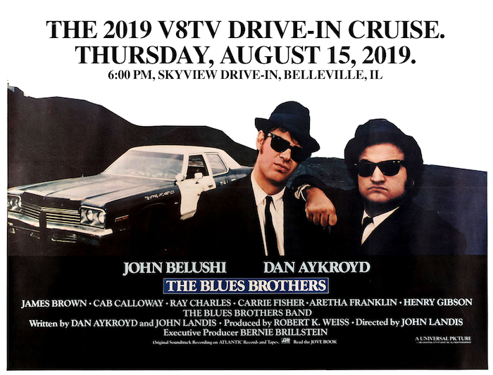 5th Annual V8TV Drive In Cruise Featuring The Blues Brothers August 15 2019