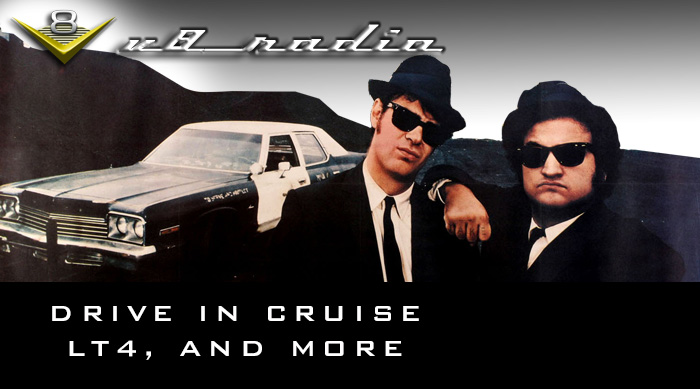V8 Radio:  5th Annual Drive In Cruise, Tuning the LT-4, Automotive Trivia, and More!