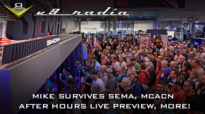 V8 Radio: SEMA Reveal V8TV Live Coverage Preview, What-If Cars, Trivia, and Much More!