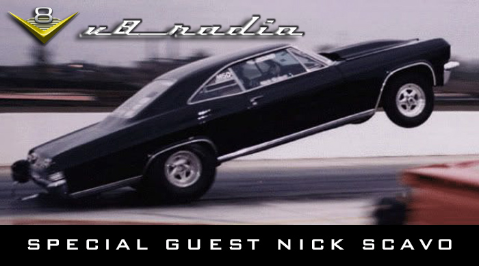 In The Fast Lane With Nick Scavo on The V8 Radio Podcast