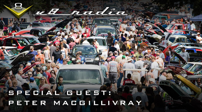 The Future of Automotive Events with Peter MacGillivray V8 Radio Podcast