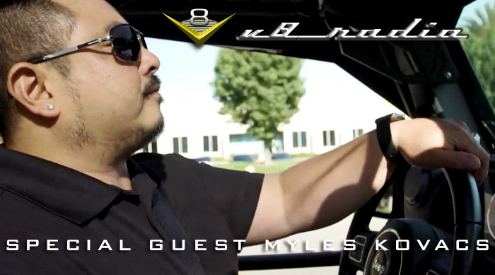 Special Guest Myles Kovacs on the V8 Radio Podcast