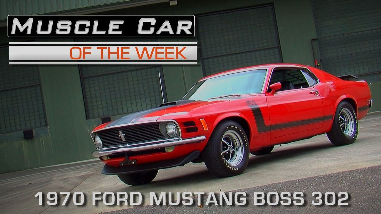 Muscle Car Of The Week Video Episode #151: 1970 Ford Mustang Boss 302